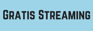 Gratis Streaming